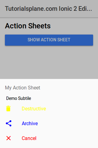 Ionic 2 ActionSheet With SubTitle | ICON | Css Class Example